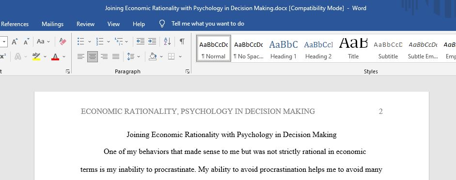 Joining Economic Rationality with Psychology in Decision Making