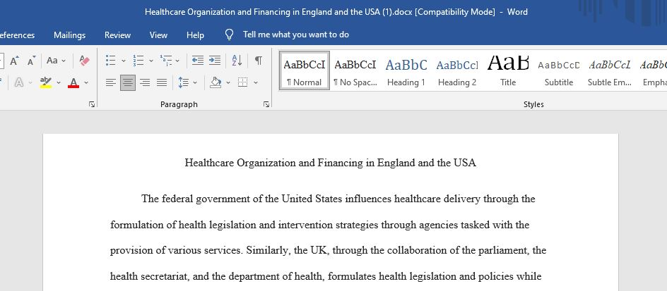 Healthcare Organization and Financing in England and the USA