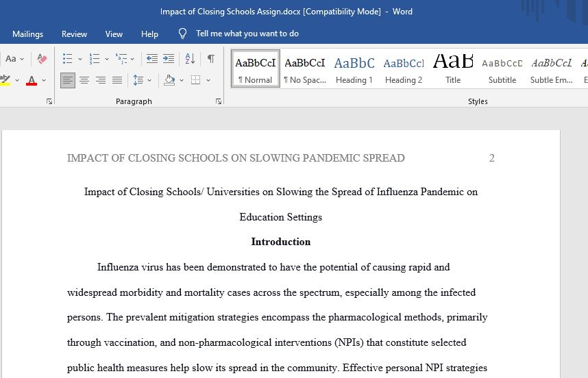 Write the evidence regarding the impact of closing schools/universities (length of time to be determined) on slowing the spread of pandemic influenza within educational settings